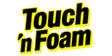 Touch 'n Foam